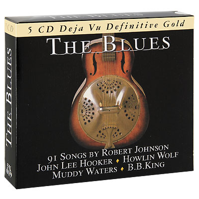 The Blues (5 CD) Серия: Deja Vu Definitive Gold инфо 3007b.