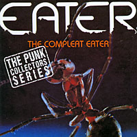 Eater The Complete Eater Серия: The Punk Collectors Series инфо 11915d.