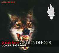 Groundhogs Joker's Grave (2 CD) Серия: Ambitions инфо 11996d.